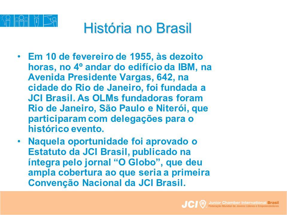 História no Brasil Em 10 de fevereiro de 1955, às dezoito horas, no 4º andar do edifício da IBM, na Avenida Presidente Vargas, 642, na cidade do Rio de Janeiro, foi fundada a JCI Brasil.