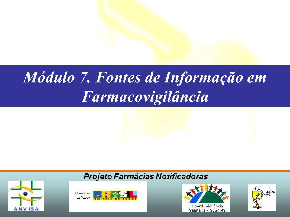 Projeto Farmácias Notificadoras Ministério da Saúde Fontes Bibliográficas - Primárias - Secundárias - Terciárias