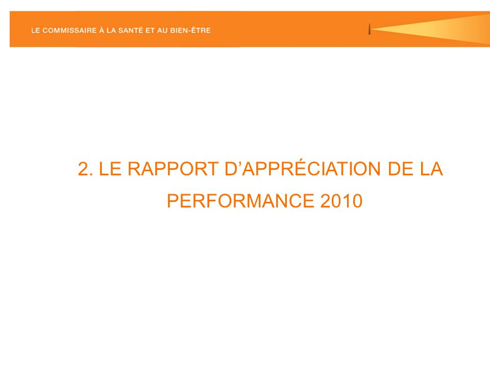 2. LE RAPPORT DAPPRÉCIATION DE LA PERFORMANCE 2010