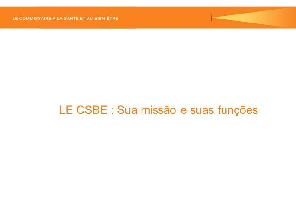 LE CSBE : Sua missão e suas funções