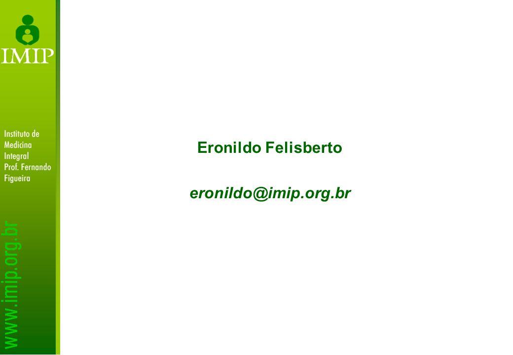 Eronildo Felisberto eronildo@imip.org.br