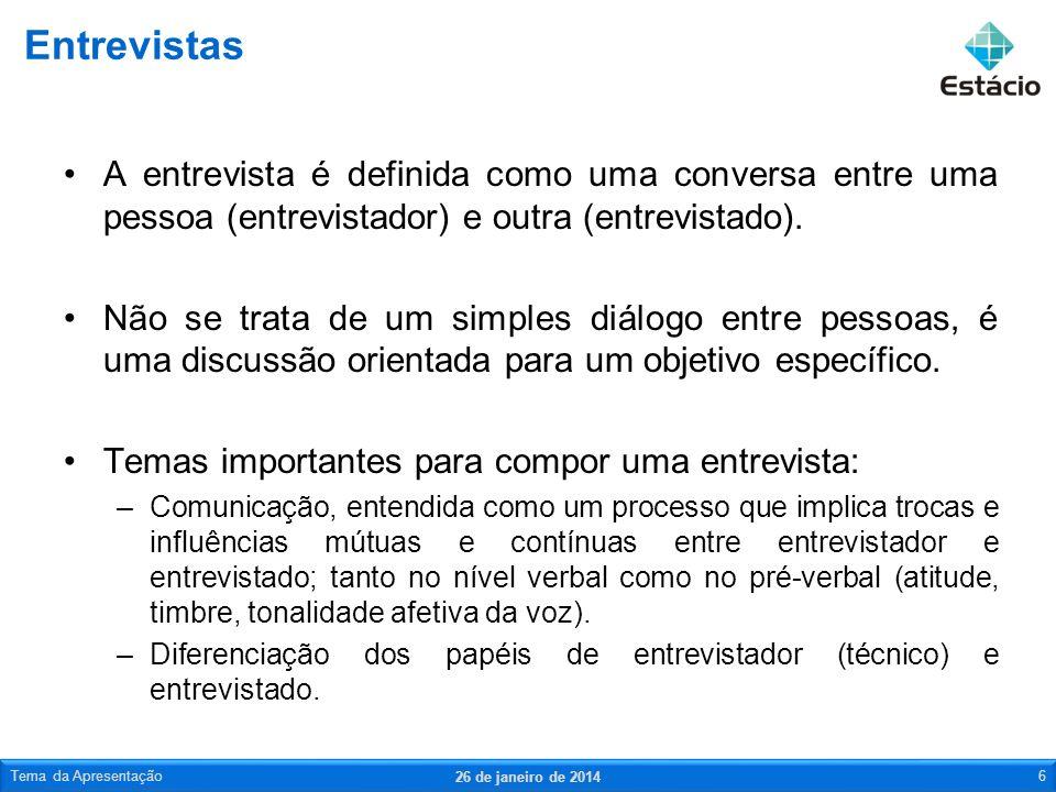 A entrevista é definida como uma conversa entre uma pessoa (entrevistador) e outra (entrevistado). Não se trata de um simples diálogo entre pessoas, é
