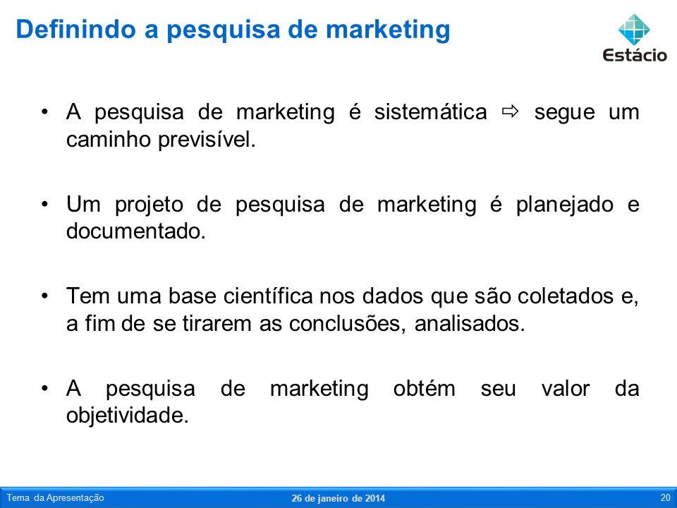 A pesquisa de marketing é sistemática segue um caminho previsível. Um projeto de pesquisa de marketing é planejado e documentado. Tem uma base científ