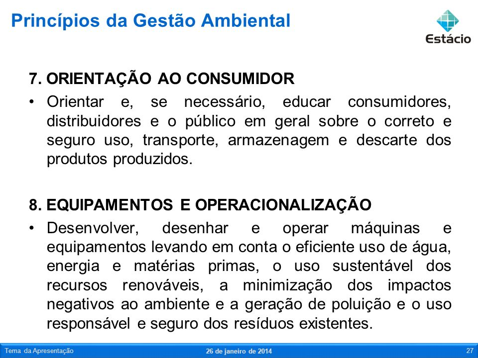 7. ORIENTAÇÃO AO CONSUMIDOR Orientar e, se necessário, educar consumidores, distribuidores e o público em geral sobre o correto e seguro uso, transpor