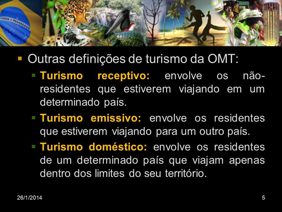 Outras definições de turismo da OMT: Turismo receptivo: envolve os não- residentes que estiverem viajando em um determinado país. Turismo emissivo: en