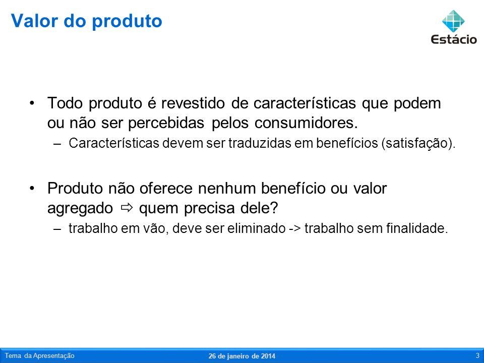 Todo produto é revestido de características que podem ou não ser percebidas pelos consumidores. –Características devem ser traduzidas em benefícios (s