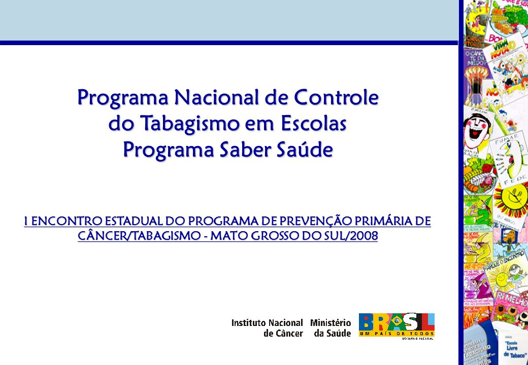 2001 Publicidade Indireta 2008 Programa Saber Saúde