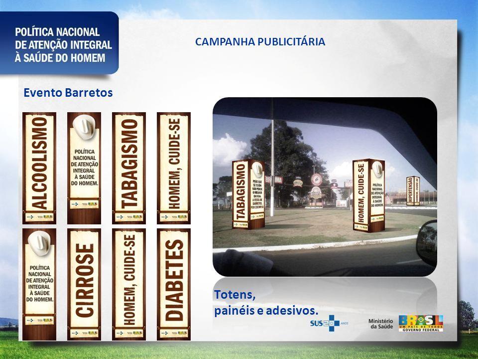 CAMPANHA PUBLICITÁRIA Evento Barretos Totens, painéis e adesivos.