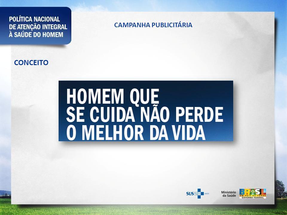 CAMPANHA PUBLICITÁRIA CONCEITO