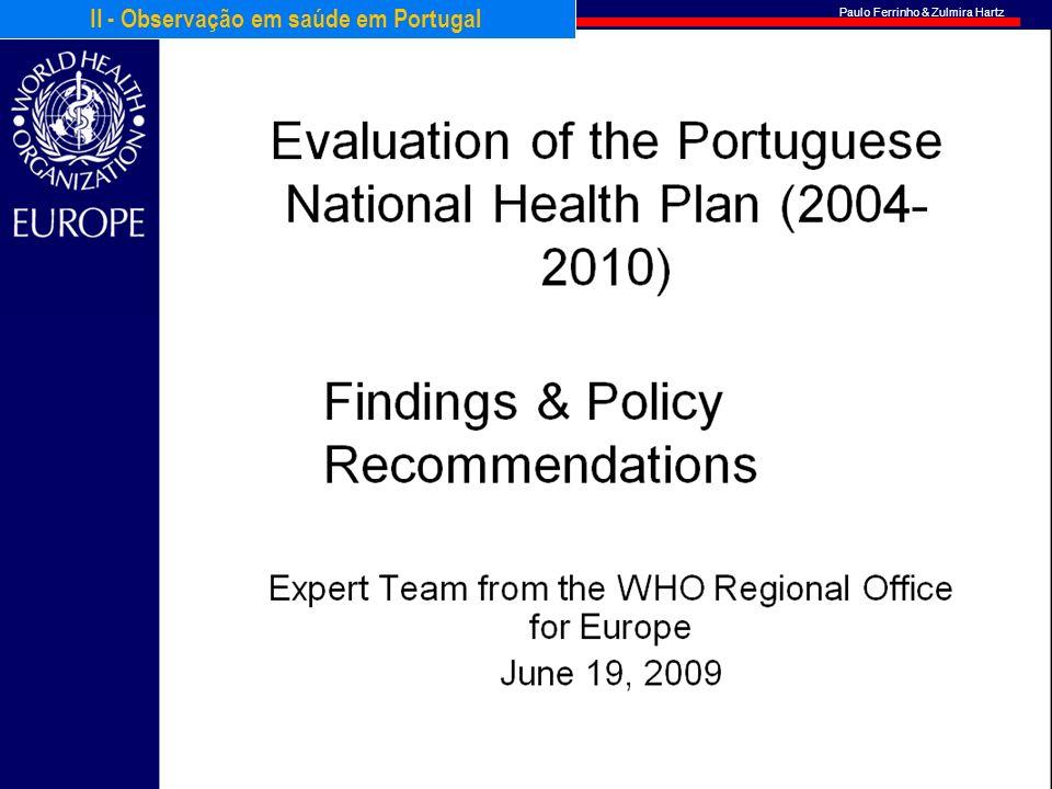 Paulo Ferrinho & Zulmira Hartz 16 II - Observação em saúde em Portugal