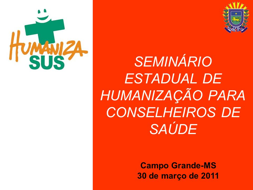 PARTO HUMANIZADO Paulo Saburo Ito Comissão Científica em Obstetrícia SOGOMAT-SUL Comissão de Parto Humanizado e Aleitamento Materno do HRMS Apoiador da PNH/MS