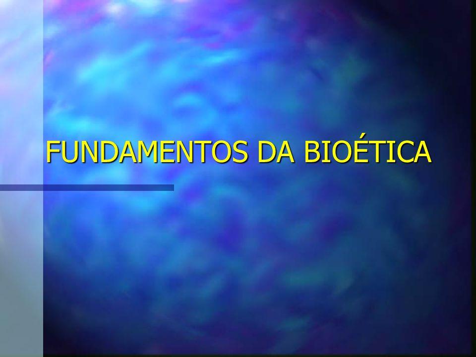 Da Fundação à Consolidação da Bioética: n 1971 – Potter: Bioethics: bridge to the future n BIOÉTICA GLOBAL; n A.