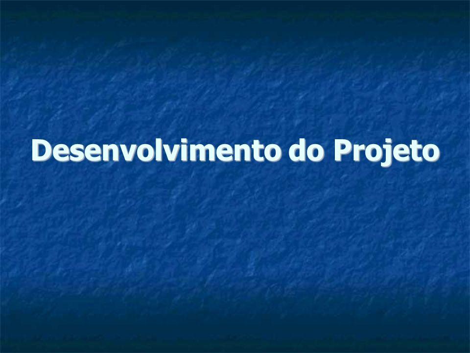 Desenvolvimento do Projeto