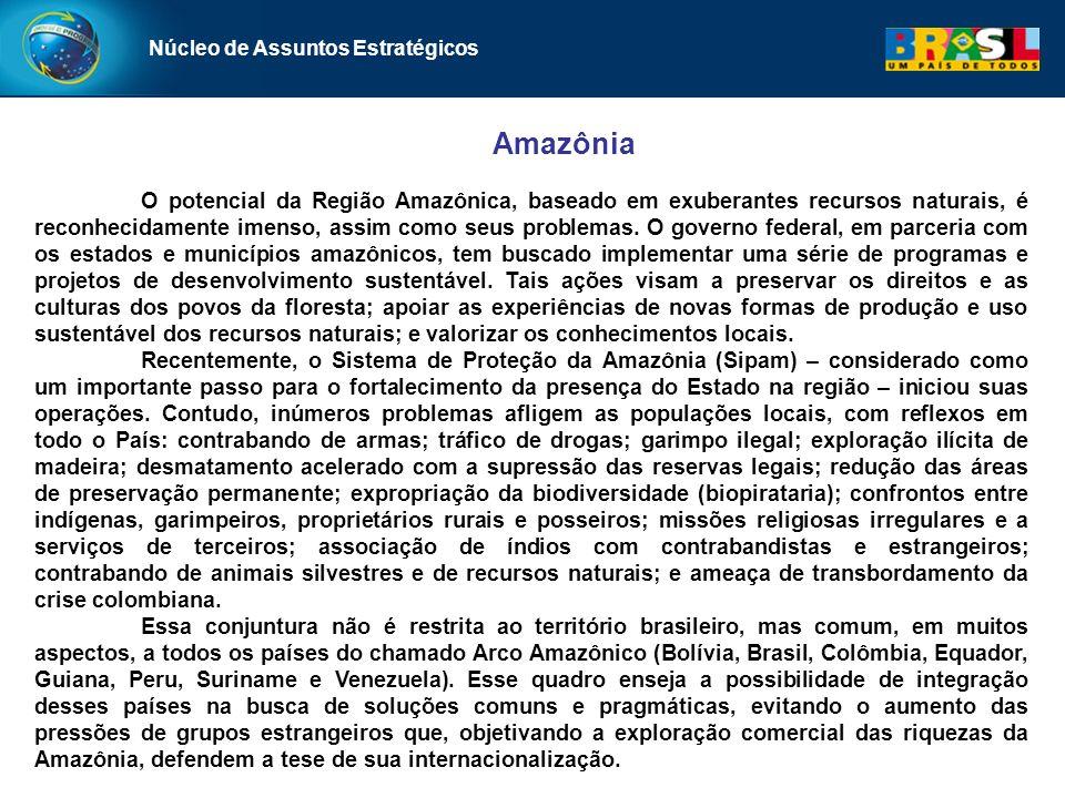 Amazônia O potencial da Região Amazônica, baseado em exuberantes recursos naturais, é reconhecidamente imenso, assim como seus problemas. O governo fe