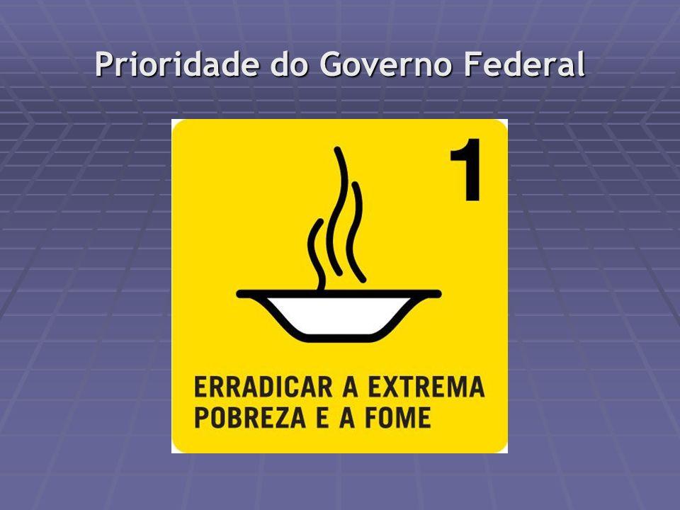 Prioridade do Governo Federal