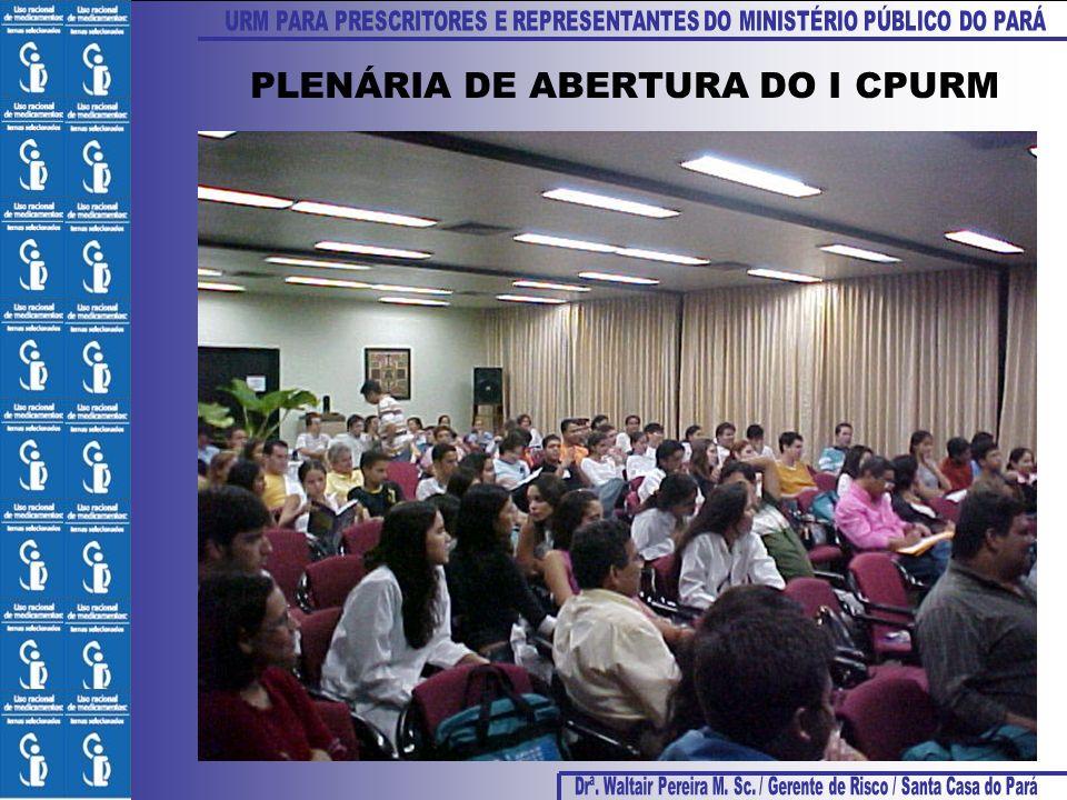 PLENÁRIA DE ABERTURA DO I CPURM