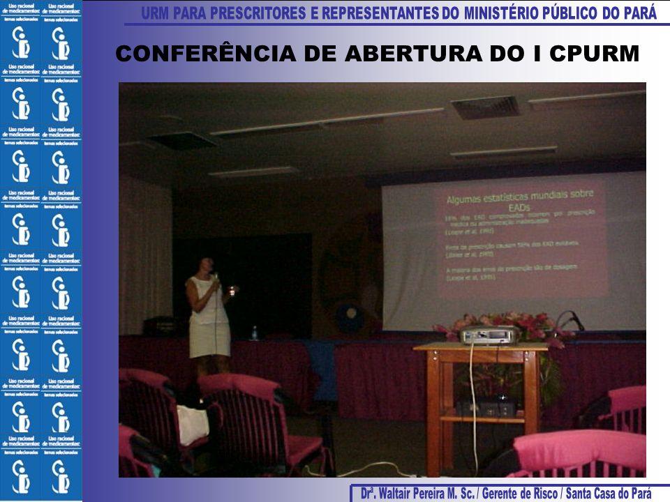 CONFERÊNCIA DE ABERTURA DO I CPURM