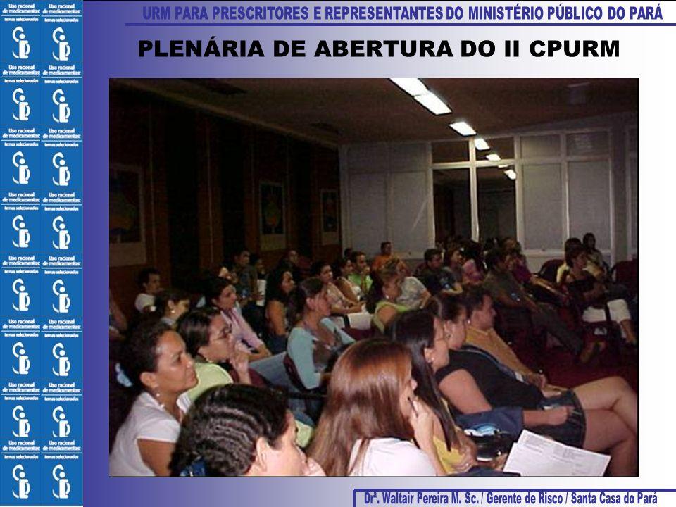 PLENÁRIA DE ABERTURA DO II CPURM