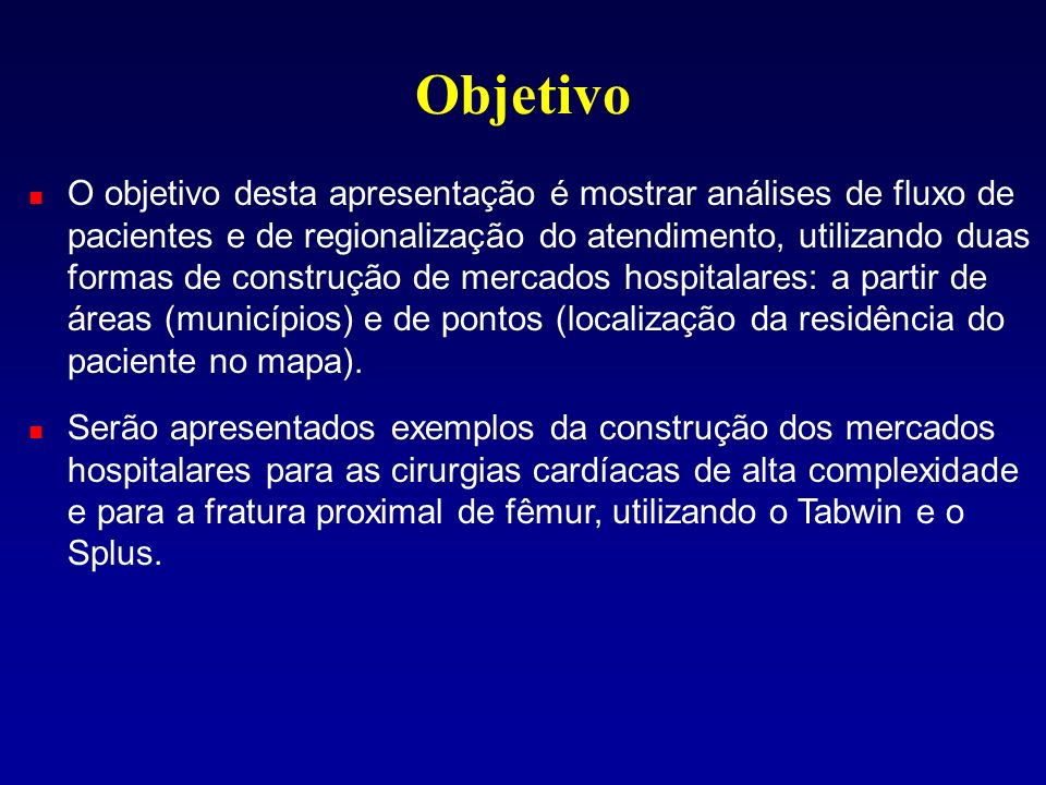 Construção de Mercados Hospitalares Mapas de Contornos Mapas de Pontos
