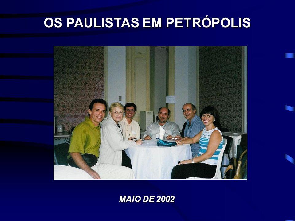 OS PAULISTAS EM PETRÓPOLIS MAIO DE 2002