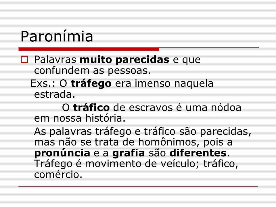 Denotação e Conotação Denotação: é a significação objetiva da palavra: é a palavra em estado de dicionário.