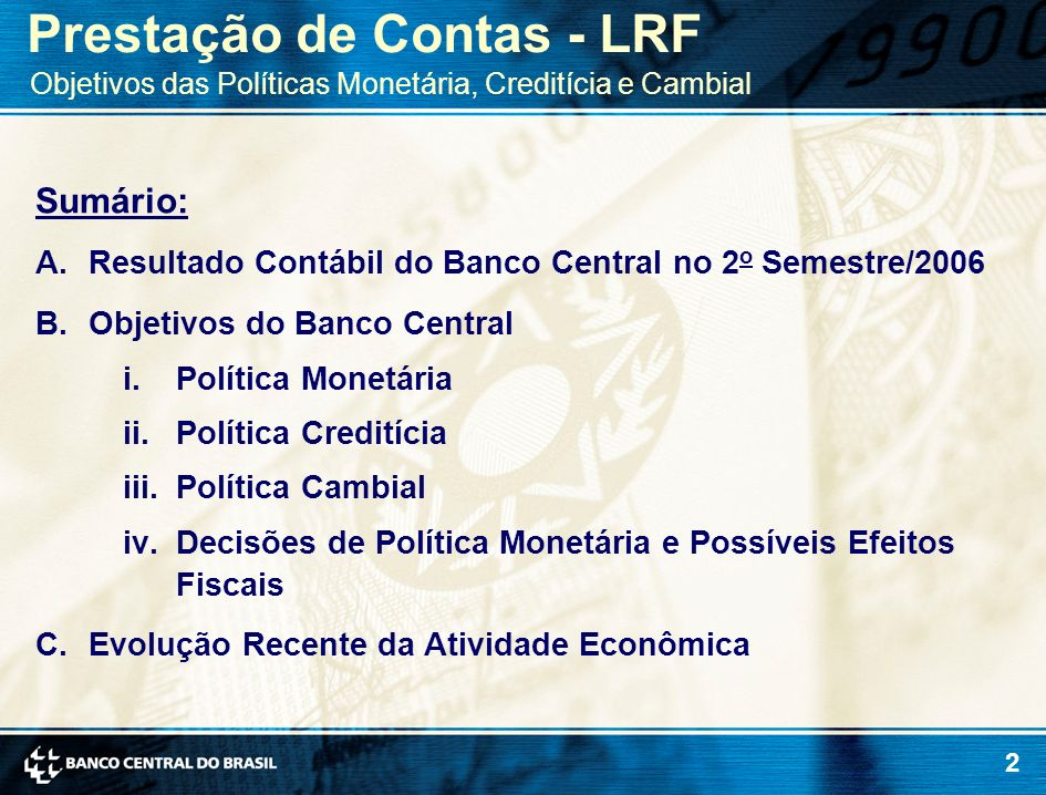 33 B.Objetivos do Banco Central iii.