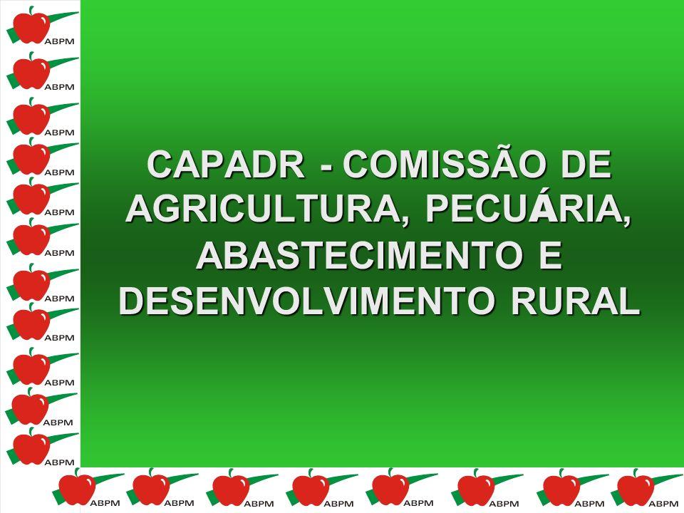 CAPADR - COMISSÃO DE AGRICULTURA, PECU Á RIA, ABASTECIMENTO E DESENVOLVIMENTO RURAL CAPADR - COMISSÃO DE AGRICULTURA, PECU Á RIA, ABASTECIMENTO E DESE