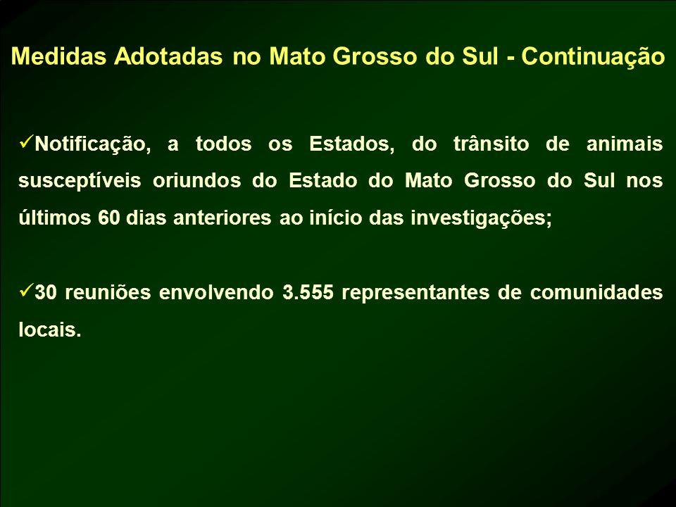 Notificação, a todos os Estados, do trânsito de animais susceptíveis oriundos do Estado do Mato Grosso do Sul nos últimos 60 dias anteriores ao início