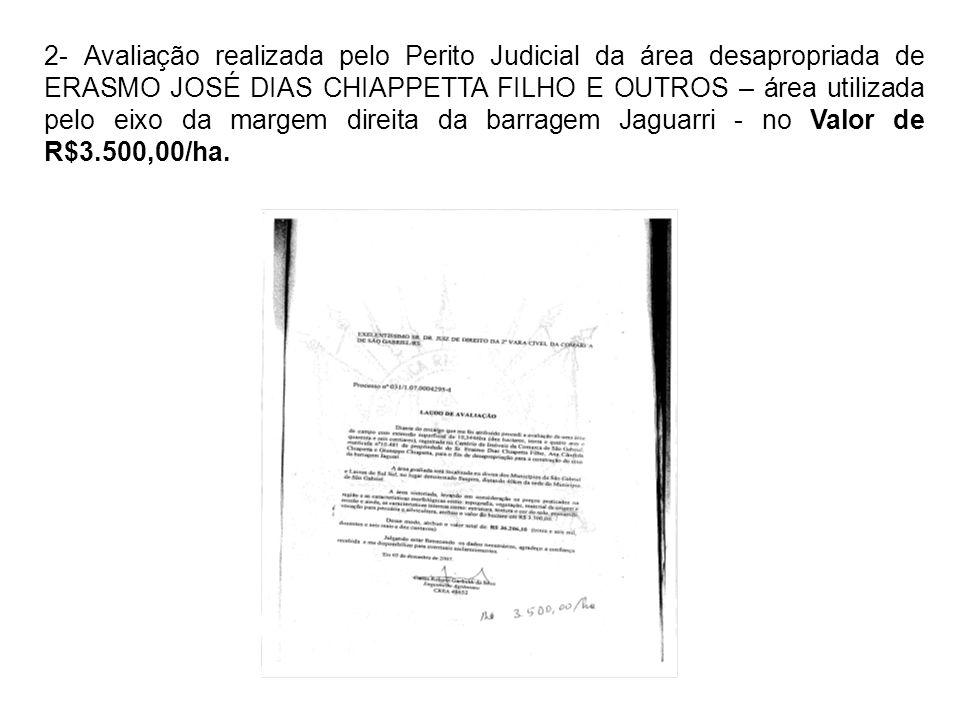 2- Avaliação realizada pelo Perito Judicial da área desapropriada de ERASMO JOSÉ DIAS CHIAPPETTA FILHO E OUTROS – área utilizada pelo eixo da margem d