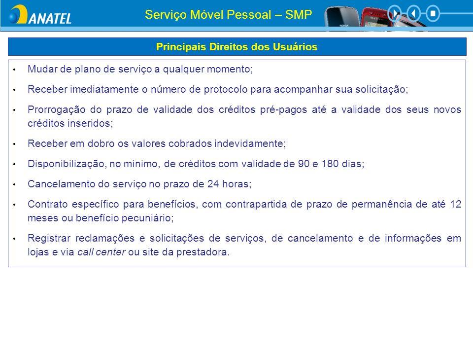 Mudar de plano de serviço a qualquer momento; Receber imediatamente o número de protocolo para acompanhar sua solicitação; Prorrogação do prazo de val