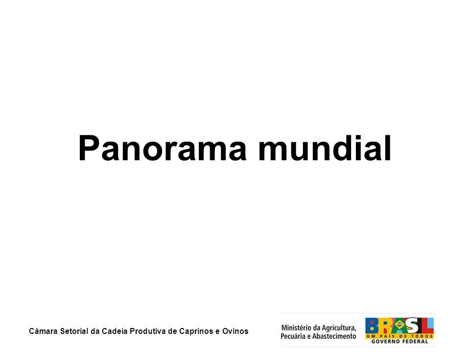 Câmara Setorial da Cadeia Produtiva de Caprinos e Ovinos Panorama mundial