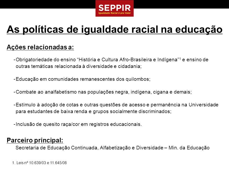 Ações relacionadas a: -Obrigatoriedade do ensino História e Cultura Afro-Brasileira e Indígena 1 e ensino de outras temáticas relacionada à diversidad