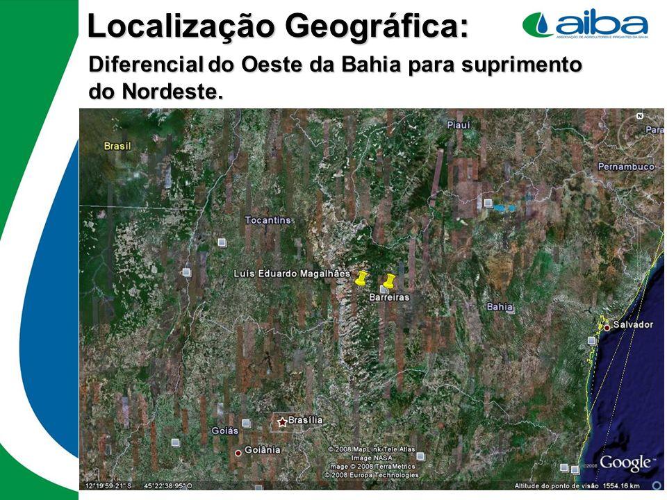 Localização Geográfica: Diferencial do Oeste da Bahia para suprimento do Nordeste.