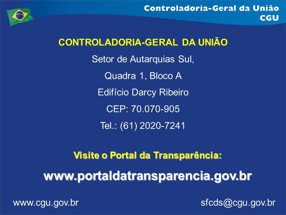 CONTROLADORIA-GERAL DA UNIÃO Setor de Autarquias Sul, Quadra 1, Bloco A Edifício Darcy Ribeiro CEP: 70.070-905 Tel.: (61) 2020-7241 www.cgu.gov.br sfc