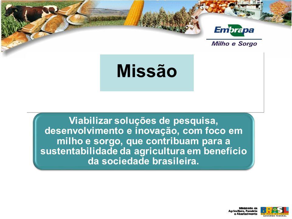EMBRAPA MILHO E SORGO Ser uma instituição líder na geração de conhecimento, tecnologia e inovação em agricultura tropical para as culturas de milho e sorgo.