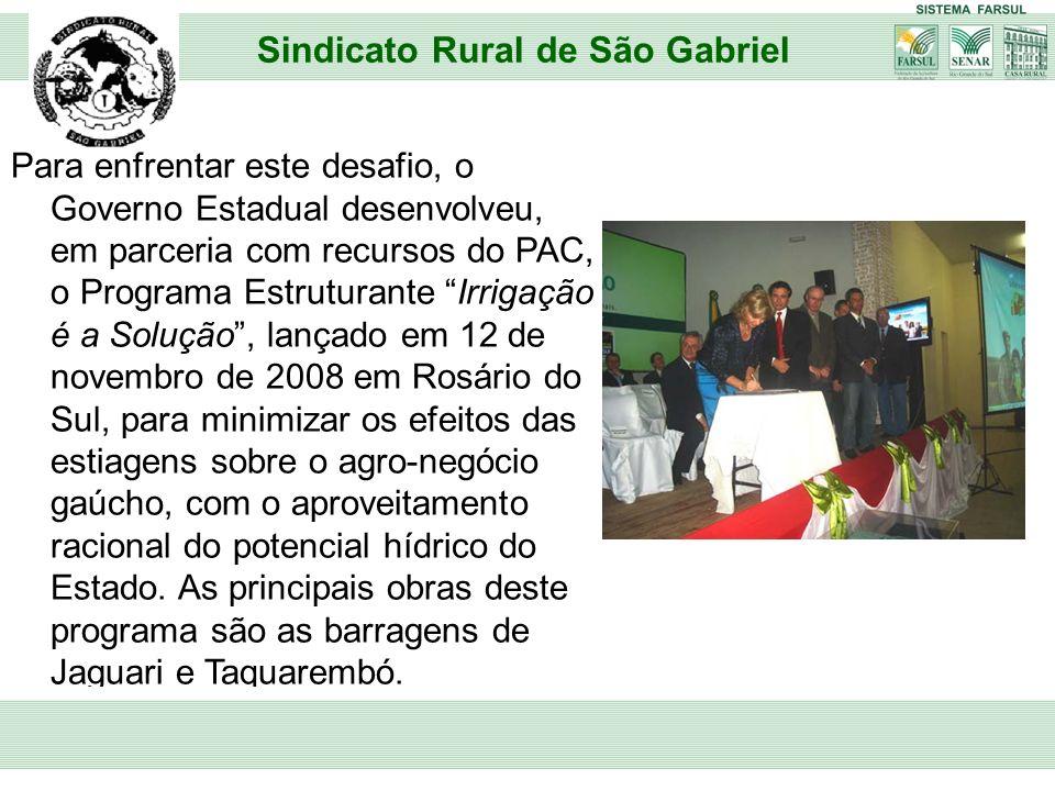 Os produtores rurais de São Gabriel e região reconhecem o impacto social das barragens, e a sua importância para o desenvolvimento sócio-econômico do Rio Grande do Sul.