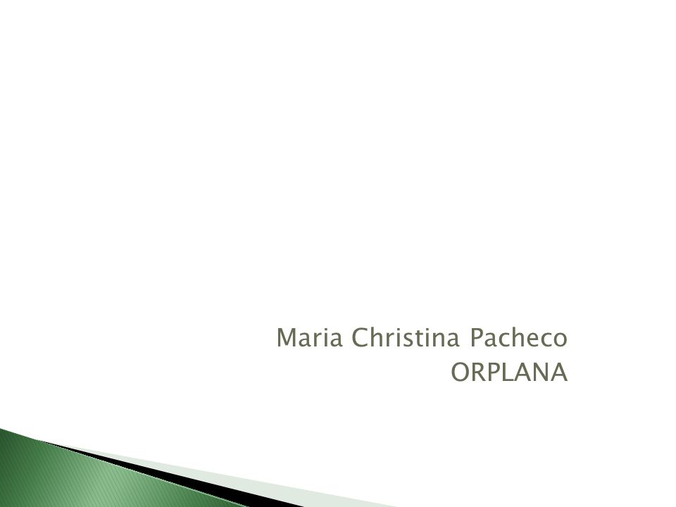 Maria Christina Pacheco ORPLANA