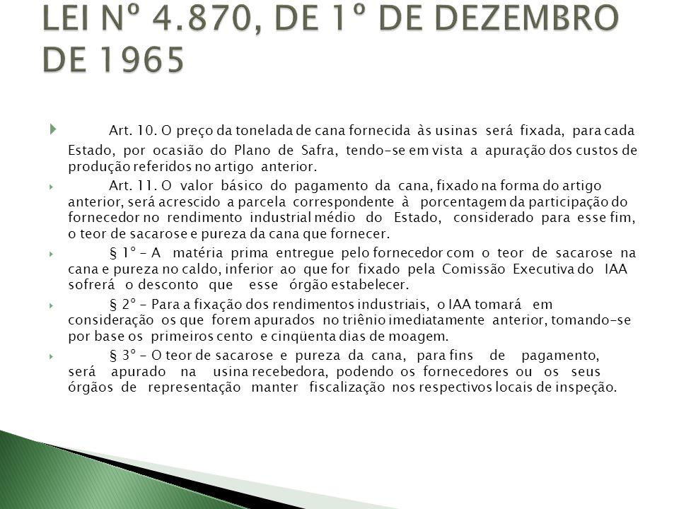 Dispõe sobre as normas de implantação do sistema de pagamento de cana de fornecedores pelo teor de sacarose e pureza, no Estado de São Paulo, a partir da safra de 1983/84.