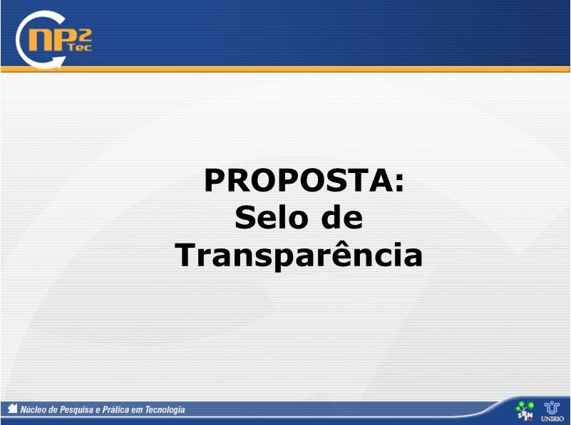 PROPOSTA: Selo de Transparência