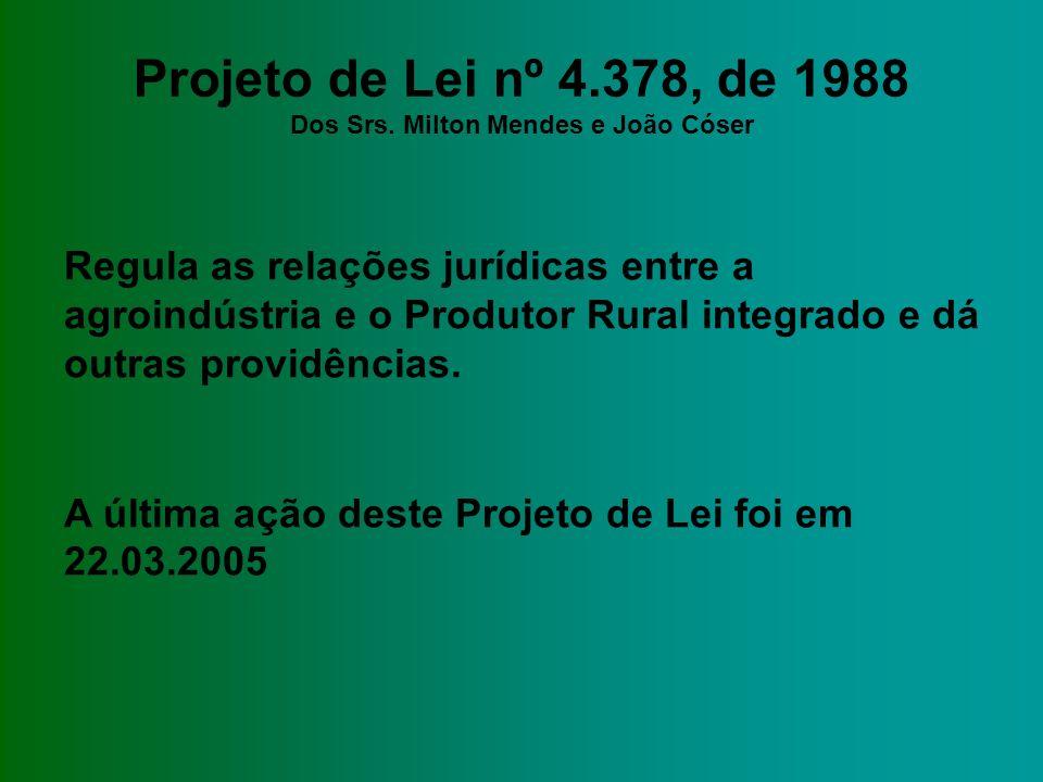 Projeto de Lei nº 4.378, de 1988 Dos Srs.