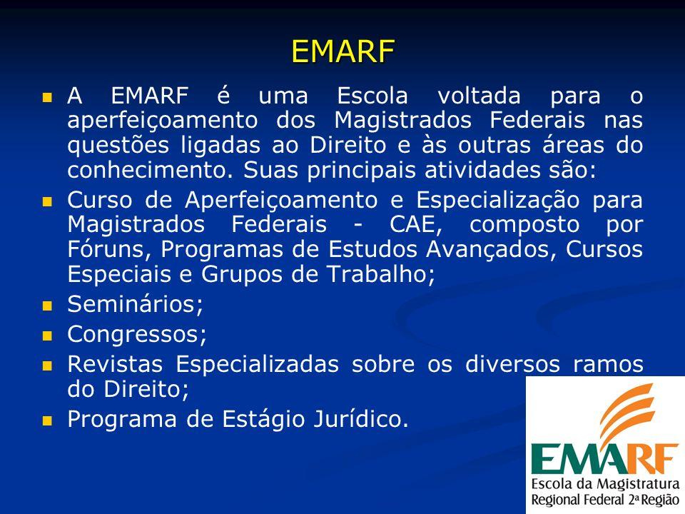 EMARF A EMARF é uma Escola voltada para o aperfeiçoamento dos Magistrados Federais nas questões ligadas ao Direito e às outras áreas do conhecimento.