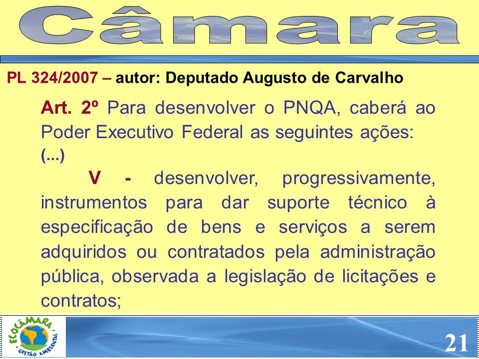 Art. 2º Para desenvolver o PNQA, caberá ao Poder Executivo Federal as seguintes ações: (...) V - desenvolver, progressivamente, instrumentos para dar