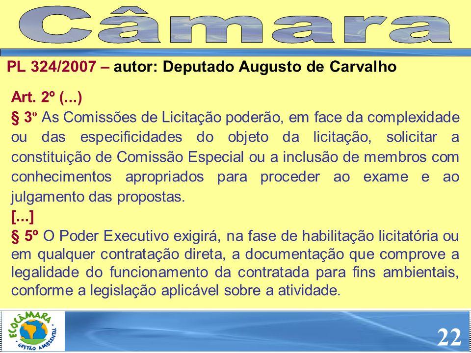 Art. 2º (...) § 3 º As Comissões de Licitação poderão, em face da complexidade ou das especificidades do objeto da licitação, solicitar a constituição