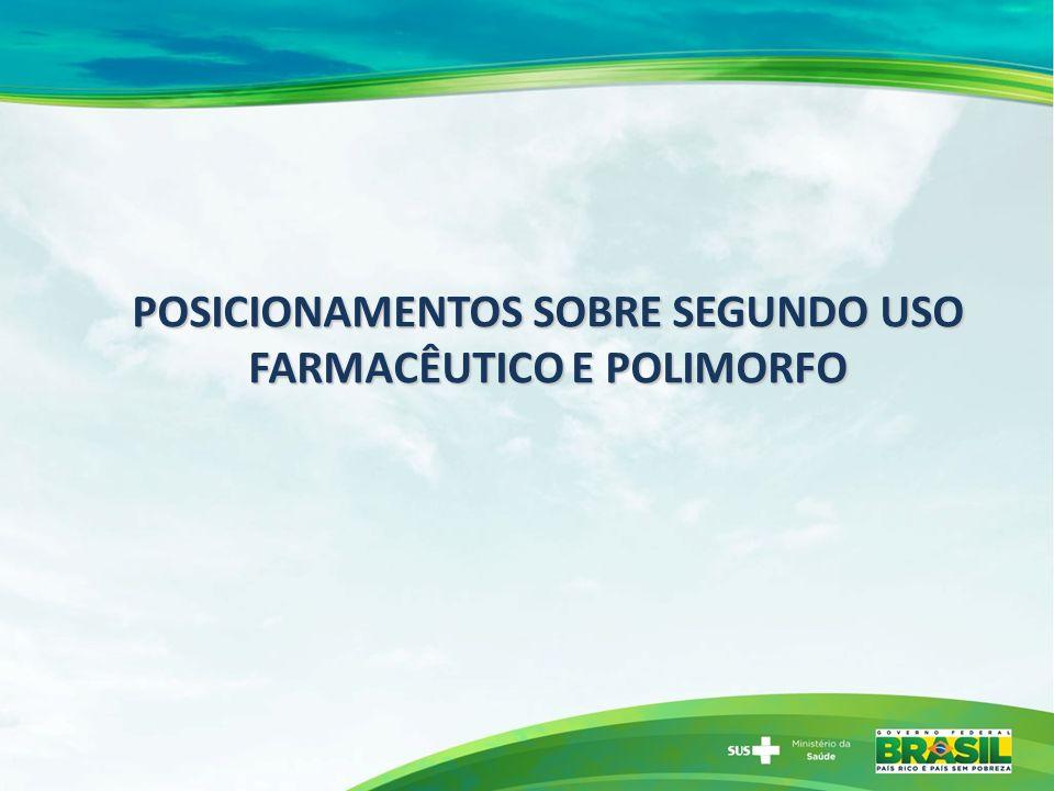 POSICIONAMENTOS SOBRE SEGUNDO USO FARMACÊUTICO E POLIMORFO