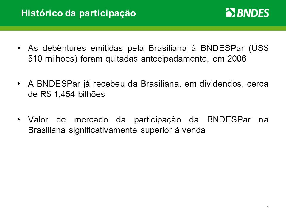 5 Estrutura atual da Brasiliana Companhia Brasiliana de Energia Uruguaiana Inc.