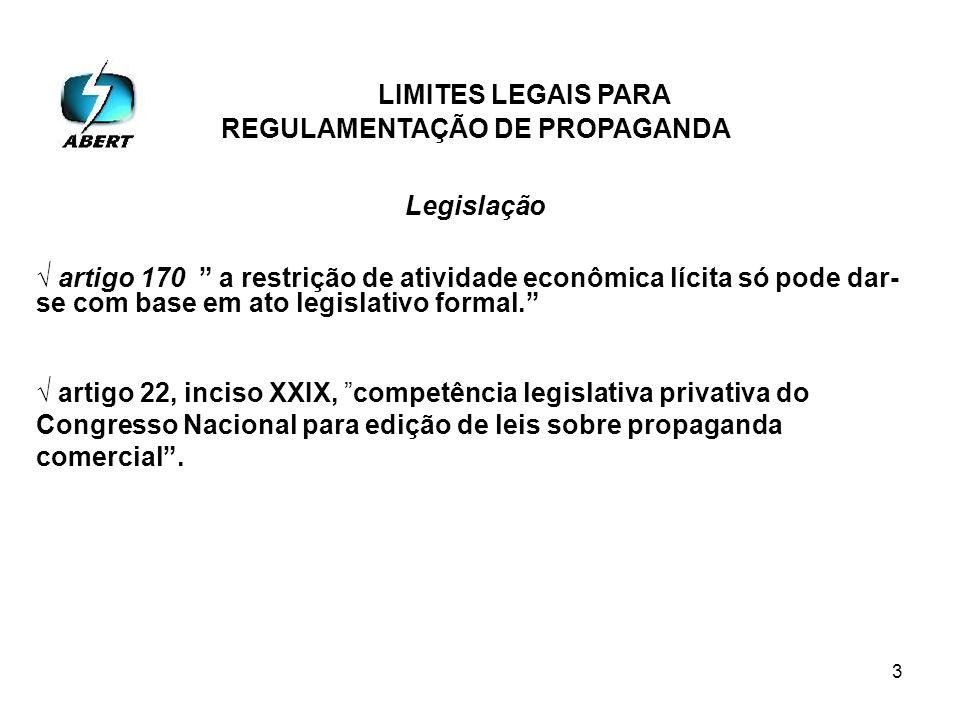 3 artigo 170 a restrição de atividade econômica lícita só pode dar- se com base em ato legislativo formal.