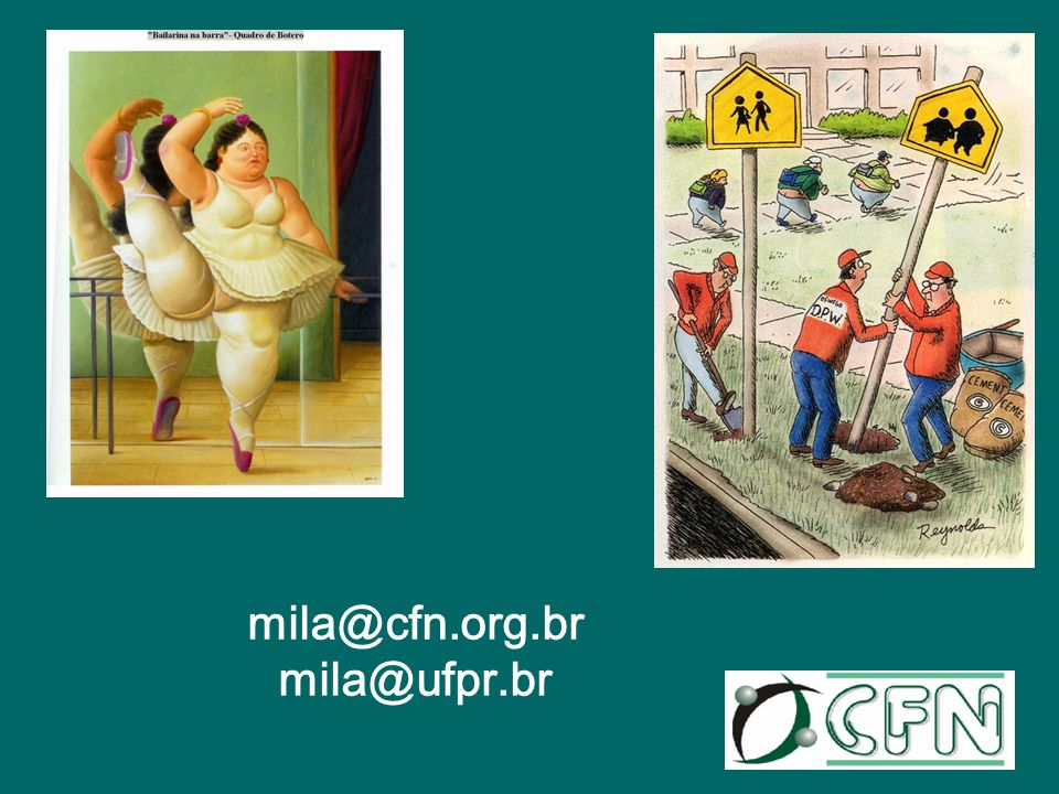 mila@cfn.org.br mila@ufpr.br