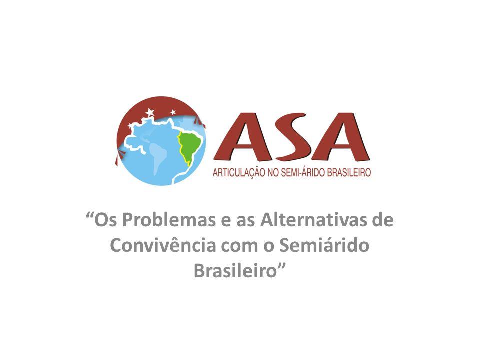 Os Problemas e as Alternativas de Convivência com o Semiárido Brasileiro