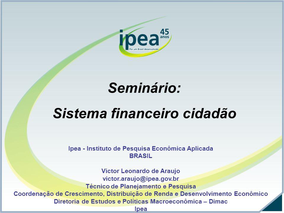Expansão das operações de crédito a partir de 2004 Fonte: BCB, elaboração própria