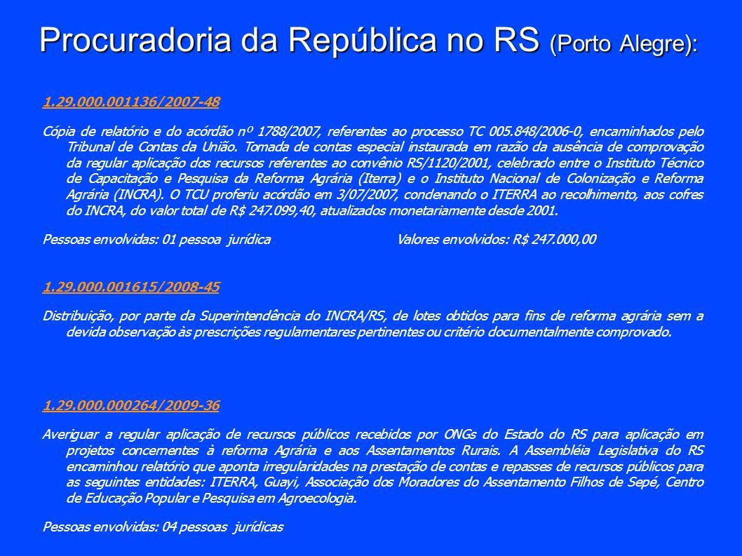 Procuradoria da República no RS (Porto Alegre): 1.29.000.001136/2007-48 Cópia de relatório e do acórdão nº 1788/2007, referentes ao processo TC 005.84
